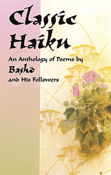 Classic Haiku An Anthology of Poems by Basho